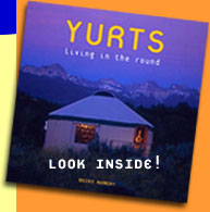 Yurts - Living in the Round - Look Inside!